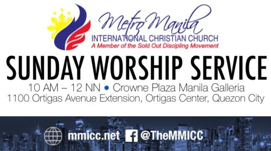 New Venue for Sunday Service - Crowne Plaza Manila Galleria